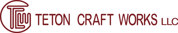 Welcome to Teton Craft Works LLC